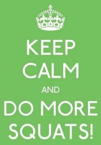 keep-calm-and-do-more-squats-863058