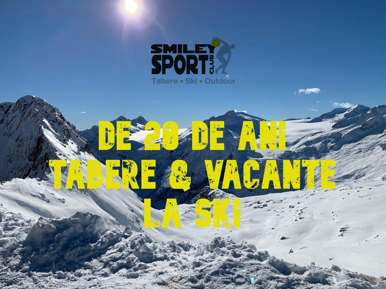 20 ani Tabere de ski